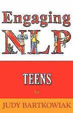 Nlp For Teens: By Judy Bartkowiak