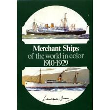 Merchant Ships of the World in Color, 1910-1929 (1975 Illustrated Hardcover)