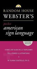 Random House Webster's Pocket American Sign Language Dictionary by Elaine...