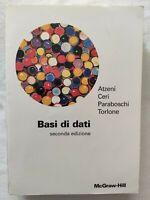 BOOK BASI DI DATI SECONDA EDIZIONE ATZENI CERI PARABOSCHI TORLONE 8838608245