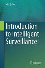 Introduction to Intelligent Surveillance, Yan, Wei Qi, Good Book