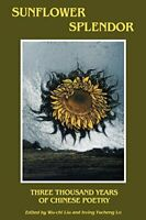 Sunflower Splendor: Three Thousand Years of Ch... by Irving Yucheng Lo Paperback