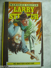 No Matter how Far Larry & Stretch by Marshall Grover pb