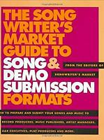 The Songwriter's Market Guide to Song and Demo Submission Formats Hardcover