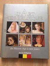 L'art en Belgique du Moyen Âge à nos jours Art in Belgium from the Middle Ages