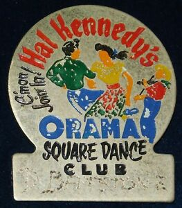 1960s ~ HAL KENNEY'S ORAMA SQUARE DANCE CLUB LAPEL PIN