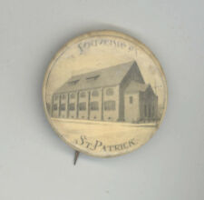 1910s ST PATRICK'S CHURCH Patrick MASSACHUSETTS Boston LYNN Pinback PIN Button