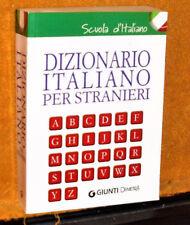 DIZIONARIO ITALIANO PER STRANIERI SCUOLA D'ITALIANO GIUNTI 2013 480 PAG.