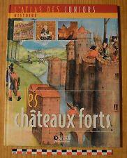Atlas des juniors, les châteaux forts, Atlas Jeunesse éditions, 30 pages