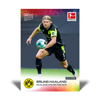 Erling Haaland - 2021 Bundesliga Topps Now - Card #172 - Pre-Sale No Cancelation