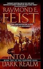 USED (GD) Into a Dark Realm (The Darkwar Saga, Book 2) by Raymond E. Feist