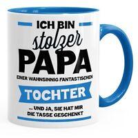 Ich bin stolzer Papa einer wahnsinnig traumhaften Tochter Kaffee-Tasse