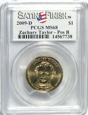 2009-D Zachary Taylor Satin Finish PCGS MS68 SP68 POS B