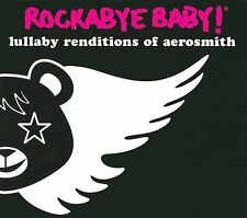 Rockabye Baby! Lullaby Renditions of Aerosmith by Rockabye Baby! (CD, Sep-2009, Rockabye Baby!)