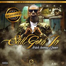 Rich Homie Quan – Still Goin In: Reloaded - Official Mix CD