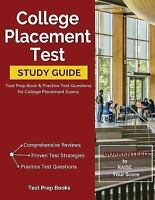 College Placement Test Study Guide: Test Prep Book & Practice Test Questions for