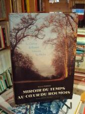Marthe PERRIER Miroir du temps au coeur du Roumois E.O. Éd. Bertout 1992