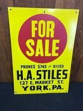 "Vintage Tin ""For Sale"" Sign H A Stiles York PA Phones 5743 and 31193"