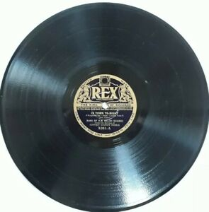 "Band Of HM Welsh Guards-In Town Tonight Shellac 10"" 78 RPM Record.1934 Rex 8201."