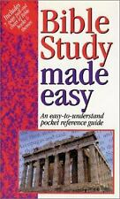 Bible Study Made Easy : An Easy-to-Understand Pocket Reference Guide
