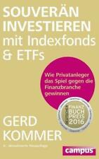 Souverän investieren mit Indexfonds und ETFs - Gerd Kommer - 9783593504544