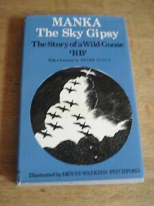 Manka, the Sky Gipsy : The Story of a Wild Goose.' BB ' 1971 HARDBACK