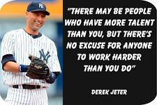 "Derek Jeter ""Hard work...."" (4"" X 6"") Sublimated Aluminum"