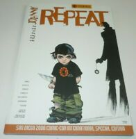 Johnny Repeat The End of the Way That Was TPB Comic SDCC San Diego Comic Con