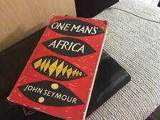 One man's Africa (John Seymour - 1955)