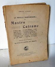 Emilio Salgari,LE NOVELLE MARINARESCHE DI MASTRO CATRAME,1921 Giuseppe Celli