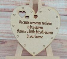 Because Someone we love  Memorial Heart Laser Etched MDF Wooden