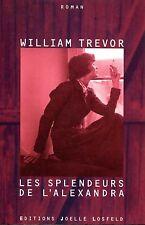 WILLIAM TREVOR /LES SPLENDEURS DE L'ALEXANDRA..Edition Losfeld