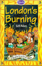 London's Burning!: The Great Fire of London (Sparks) by Wallace, Karen