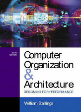 Computer Organization and Architecture: Designing for Performance (International