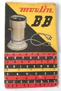 Ancienne NOTICE UTILISATION du MOULIN BB Moteur BERTRAND : COCKTAIL + SAUCES
