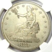 1875-S Trade Silver Dollar T$1 Coin - Certified NGC AU Details with Chop Marks