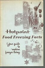 Hotpoint Food Freezing Facts Your guide to modern freezer living PB