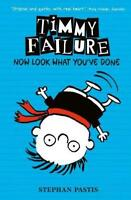 Timmy Failure: Now Look What You've Done by Pastis, Stephan, NEW Book, FREE & Fa