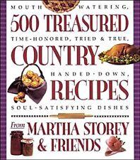 500 Treasured Country Recipes from Martha Storey a