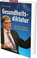 GESUNDHEITSDIKTATUR Bill Gates Angriff auf die Demokratie - Dr. Nyder BUCH 2020