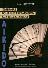 Livre Aïkido itinéraire pour une préparation aux B. E. E. S. Aikido  book