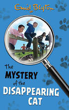 The Mystery of the Disappearing Cat by Enid Blyton (Paperback, 2003)
