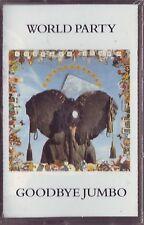 WORLD PARTY Goodbye Jumbo (1990) MC TAPE ORIGINALE NUOVA SIGILLATA