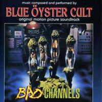 Blue Oyster Cult - Bad Channels (Original Motion Picture Soundtrack) [New Vinyl]