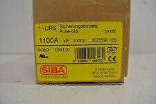 New in Box SIBA SQB3 DIN110 2073532-1100 Sicherungseinsatz Fuse-link 1100A 1000V