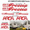 Kit completo adesivi per Camper ARCA 608S Freccia 608 S  Linea Professionale
