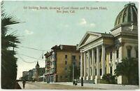 First Street View Court House St James Hotel San Jose California CA Postcard