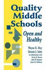 Leadership: Quality Middle Schools : Open and Healthy by Kevin M. Barnes, James