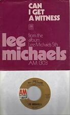 LEE MICHAELS  Can I Get A Witness / You Are What Yo Do  rare 45 with PicSleeve