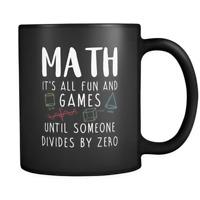 Math It's All Fun And Games Black Coffee Mug for Teacher - Teacher Appreciation
